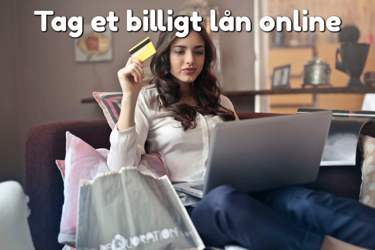 Tag et billigt lån online